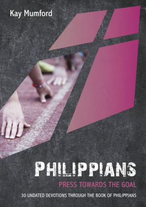 Philippians: Press Towards The Goal