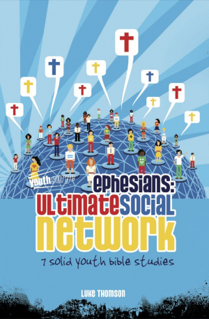 Ephesians: Ultimate Social Network