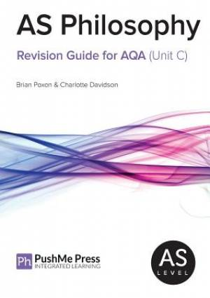 As Philosophy Revision Guide for Aqa (Unit C)