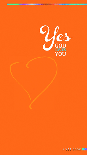 Yes God Loves You