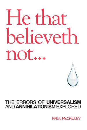 He That Believeth Not