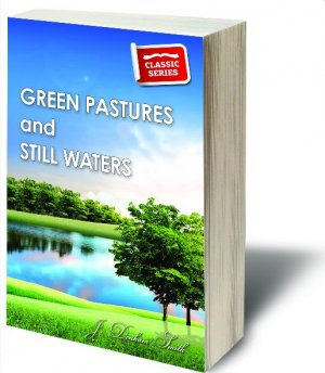 Green Pastures and Still Waters