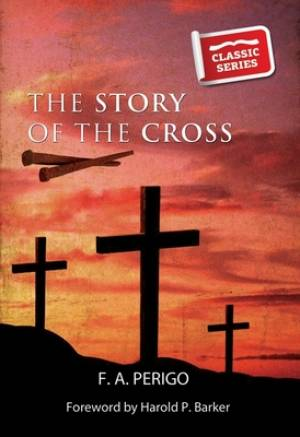 Story Of The Cross The