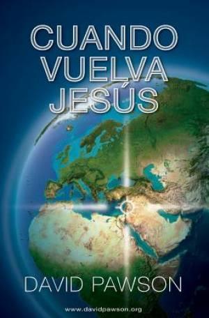 Cuando Vuelva Jesus