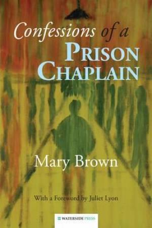 Confessions of a Prison Chaplain