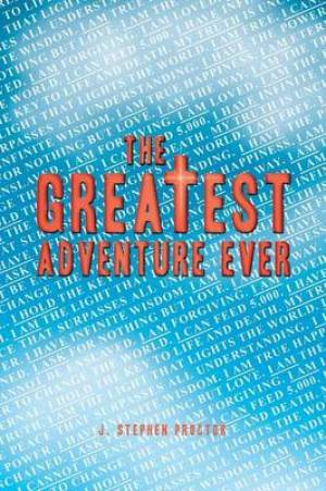 The Greatest Adventure Ever