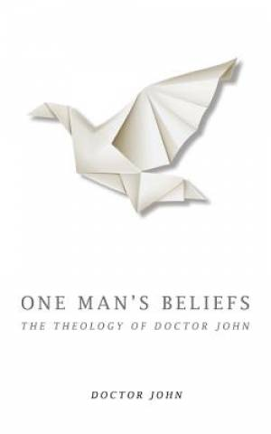 One Man's Beliefs