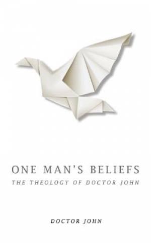 One Man's Beliefs