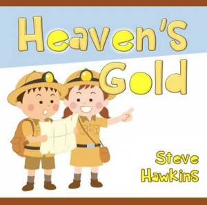 Heaven's Gold Children's Book