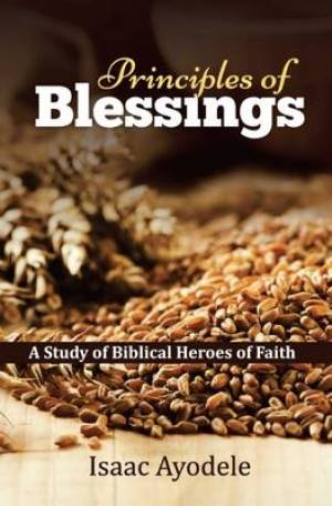 Principles of Blessing