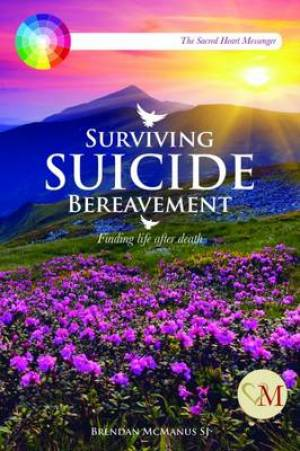 Surviving Suicide Bereavement