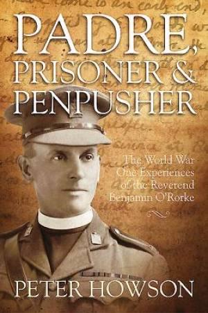 Padre, Prisoner and Pen-Pusher