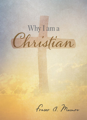Why I am a Christian?