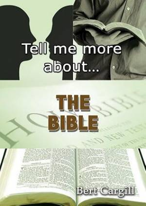 Tell Me More About The Bible