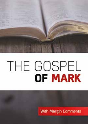 The Gospel of Mark with Marginal Comments
