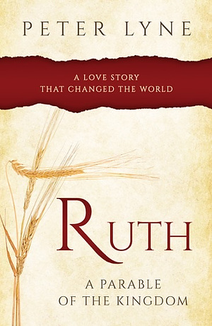 Ruth: A Parable of the Kingdon