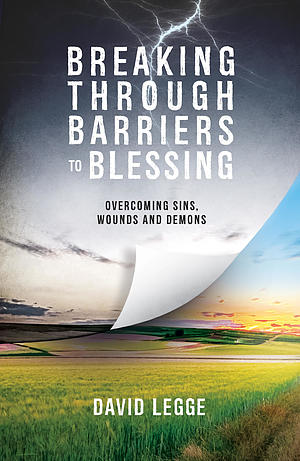Breaking Through Barriers to Blessing