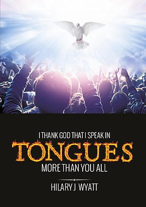 I Thank God That I Speak in Tongues More Than You All