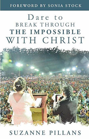 Dare to Break Through the Impossible with Christ