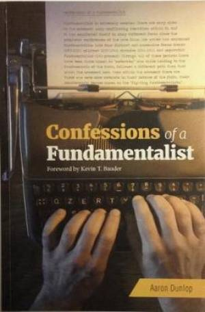 Confessions of a Fundamentalist