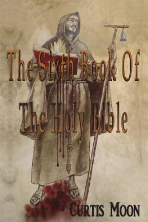 The Sixth Book of the Holy Bible