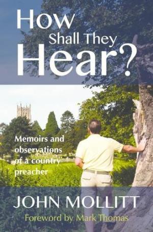 How Shall They Hear?