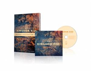 Kingdom Rise: Redefining a Life of Worship and Justice CD