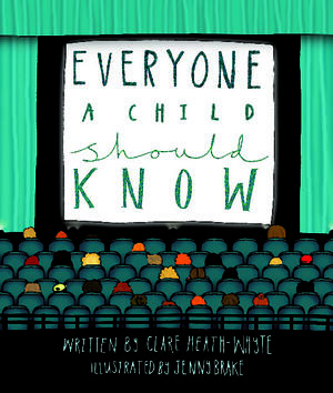 Everyone a Child Should Know
