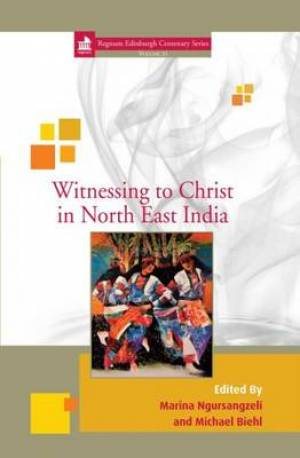 Witnessing to Christ in North East India
