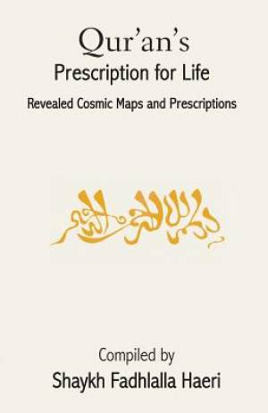 Qur'an's Prescription for Life