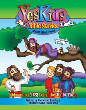 Yeskids Bible Stories : About Obedience