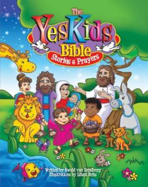 The Yeskids Bible : Stories and Prayers
