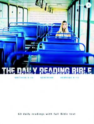 The Daily Reading Bible Vol 4
