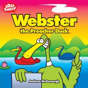 Webster, The Preacher Duck