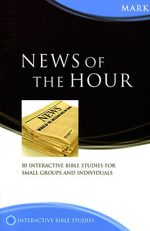 Mark: Interactive Bible Studies