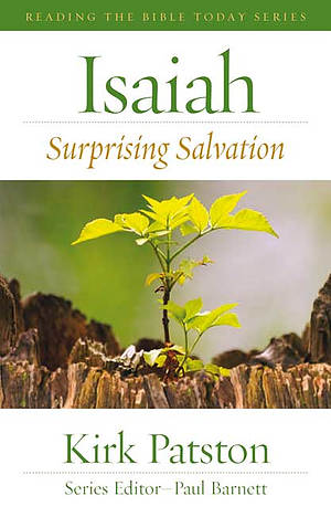 Isaiah : Surprising Salvation