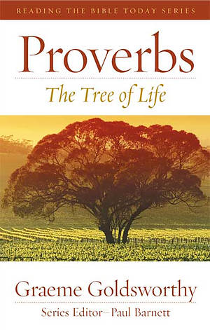 Proverbs - The Tree of Life (Revised Edition)