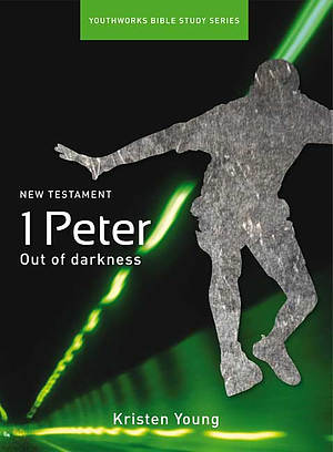 1 Peter - A Youthworks Bible Study