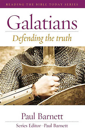 Galatians : Defending the Truth