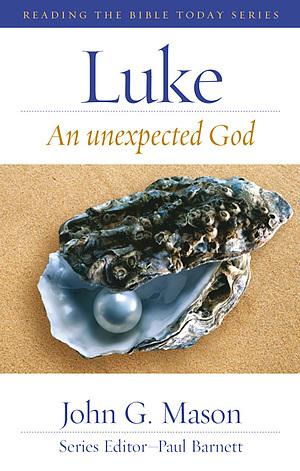Luke : An unexpected God