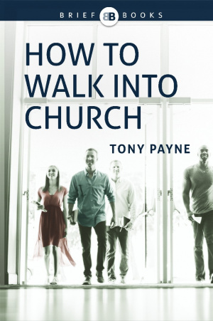 How to Walk into Church