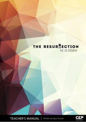 Resurrection (Teacher's Manual), The