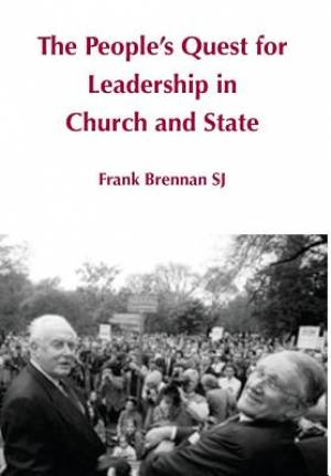 The People's Quest for Leadership in Church and State