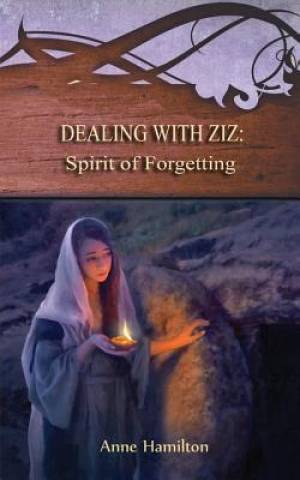 Dealing with Ziz: Spirit of Forgetting: Strategies for the Threshold #2