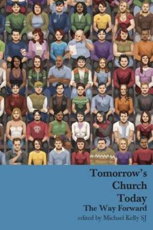 Tomorrow's Church Today