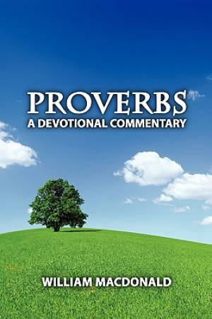 Proverbs: A Devotional Commentary