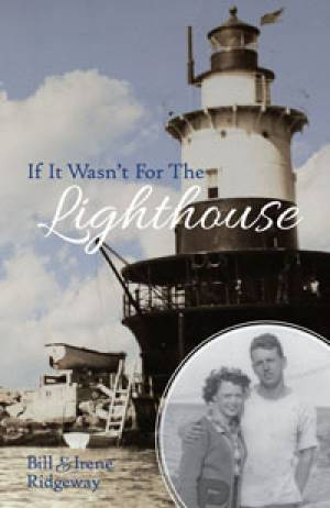 If It Wasn't For The Lighthouse