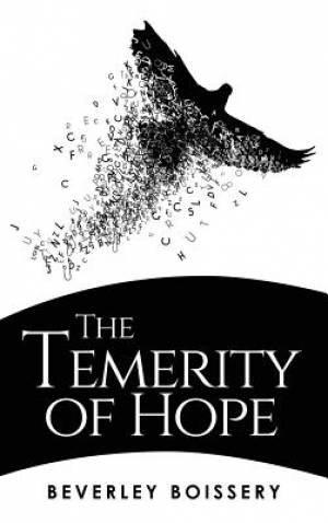 The Temerity of Hope