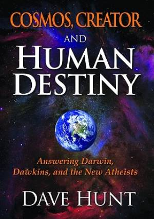 Cosmos Creator and Human Destiny