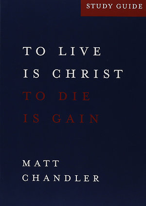 Philippians-to Live Is Christstudy Guide